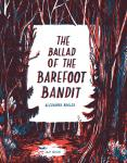 The Ballad of the Barefoot Bandit