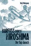 Barfuß durch Hiroshima 2: Der Tag danach