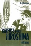 Barfuß durch Hiroshima 4: Hoffnung