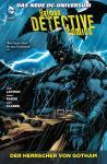 Batman - Detective Comics Paperback 3: Der Herrscher von Gotham (Softcover)