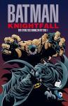 Batman: Knightfall - Der Sturz des Dunklen Ritters Band 1