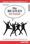 Die Beatles im Comic - Die berühmteste Popgruppe aller Zeiten im Spiegelbild des Comics