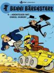 Benni Bärenstark 4: Abenteuer mit Onkel Hubert