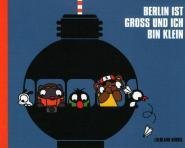 Berlin ist groß und ich bin klein