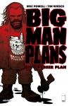 Big Man Plans – Ein großer Plan