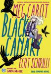 Black Canary: Echt Schrill!