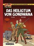 Die Abenteuer von Blake und Mortimer 15: Das Heiligtum von Gondwana (Vorzugsausgabe)