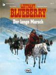 Blueberry 22: Der lange Marsch