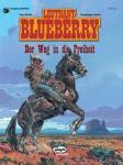 Blueberry 26: Der Weg in die Freiheit