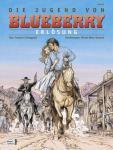 Blueberry 48: Die Jugend von Blueberry (19): Erlösung