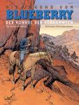 Blueberry 50: Die Jugend von Blueberry (21): Der verbotene Konvoi