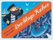 Der kluge Fischer