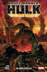 Bruce Banner: Hulk 3: In der Hölle
