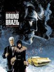 Bruno Brazil Gesamtausgabe Band 1