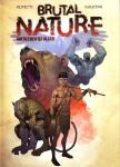 Brutal Nature – Überleben ist alles!