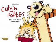 Calvin und Hobbes Das zehn Jahre Jubel-Buch