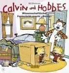 Calvin und Hobbes 6: Wissenschaftlicher Fortschritt macht »Boing«