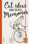 Cat ideas make the best memories 2022