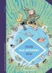 Die Comic-Bibliothek des Wissens Das Internet