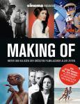 Making Of – Hinter den Kulissen der größten Filmklassiker aller Zeiten