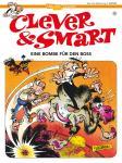 Clever & Smart 12: Eine Bombe für den Boss