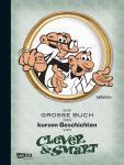 Clever & Smart Das Große Buch der kurzen Geschichten von Clever & Smart