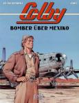 Colby - 3: Bomber über Mexico