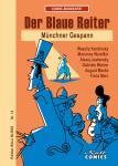 Comic-Biografie Der blaue Reiter - Münchner Gespann
