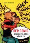 Der Comic - Geschichte, Stile, Künstler
