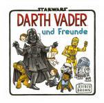 Star Wars: Darth Vader und Freunde