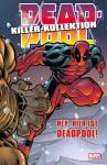 Deadpool Killer-Kollektion 2: Hey, hier ist Deadpool! (Hardcover)