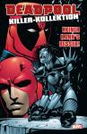 Deadpool Killer-Kollektion 3: Keiner kann's besser! (Hardcover)