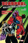Deadpool Killer-Kollektion 3: Keiner kann's besser! (Softcover)