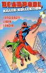 Deadpool Killer-Kollektion 4: Totgesagte leben länger (Hardcover)