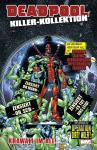 Deadpool Killer-Kollektion 10: Krawall im All (Hardcover)