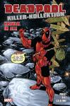 Deadpool Killer-Kollektion 10: Krawall im All (Softcover)