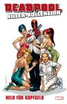 Deadpool Killer-Kollektion 11: Held für Kopfgeld (Hardcover)