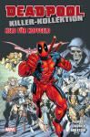 Deadpool Killer-Kollektion 11: Held für Kopfgeld (Softcover)