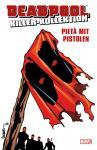 Deadpool Killer-Kollektion 13: Pieta mit Pistolen (Hardcover)