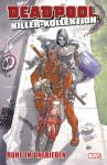 Deadpool Killer-Kollektion 14: Ruhe in Unfrieden (Hardcover)