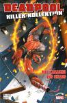 Deadpool Killer-Kollektion 16: Mit Karacho ins Chaos