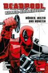 Deadpool Killer-Kollektion 1: Mörder, Miezen und Moneten (Softcover)