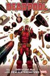 Deadpool Paperback (2020) 3: Der Stoff, aus dem Albträume sind