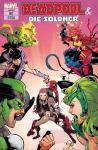 Deadpool & die Söldner 3: Mittendrin und nicht dabei
