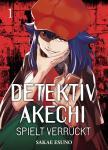 Detektiv Akechi spielt verrückt