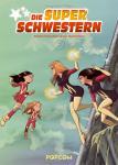 Die Superschwestern 2: Superschwestern gegen Superklone