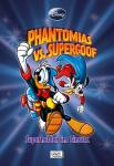 Disney Enthologien 18: Phantomias vs. Supergoof - Superhelden im Einsatz