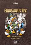 Disney Enthologien 32: Entosaurus Rex – Expedition in die Urzeit