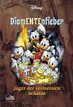 Disney Enthologien 47: DiamENTEnfieber – Jäger der verlorenen Schätze