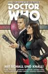 Doctor Who Neue Abenteuer mit dem zwölften Doctor 6: Mit Schall und Knall